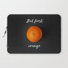 But first, orange Laptop Sleeve