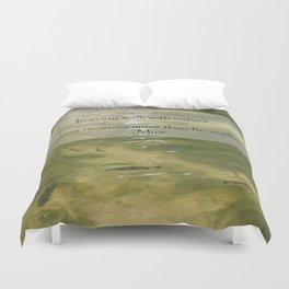 Every Walk With Nature Duvet Cover