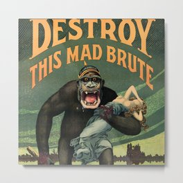1917 WWI U.S. Army - Destroy this mad brute Enlist - Recruitment Poster by Harry R. Hopps, Metal Print