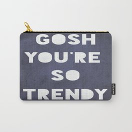 Gosh (Trendy) Carry-All Pouch