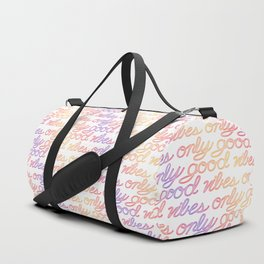 Good Vibes Only - Rainbow Duffle Bag