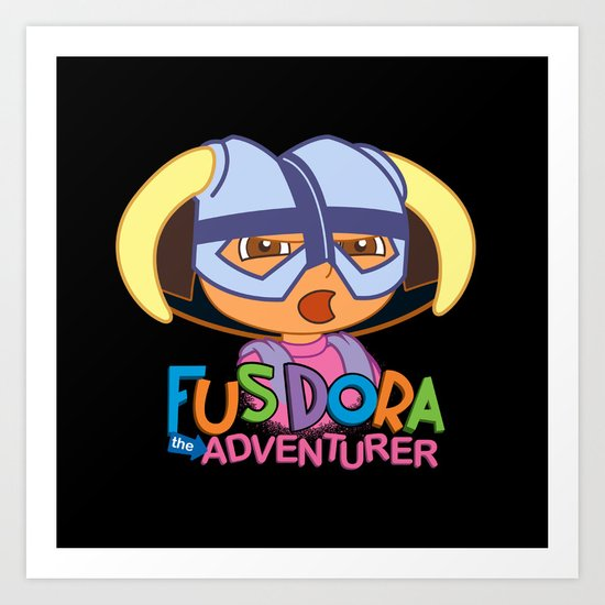 fus dora the adventurer. Art Print