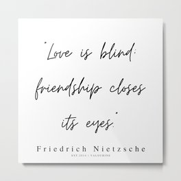 4       200319    Friedrich Nietzsche Quotes Metal Print