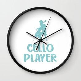 Cello Player For Life Violoncello Cellist Cello Player Wall Clock