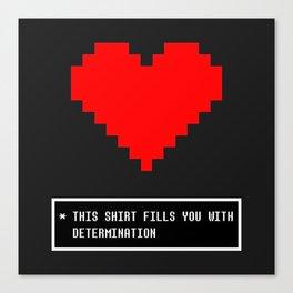 undertale determination Canvas Print