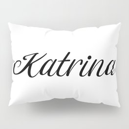 Name Katrina Pillow Sham
