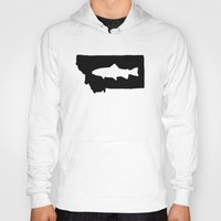 trout Hoodies featuring Hyalife Trout Montana  by Hyalife