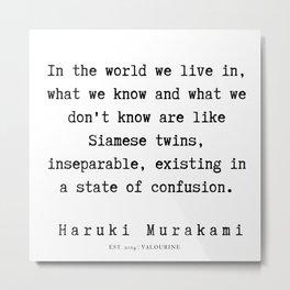 94  |  Haruki Murakami Quotes | 190811 Metal Print