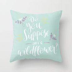 Do you suppose she's a wildflower? Throw Pillow