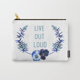 Live Out Loud Carry-All Pouch