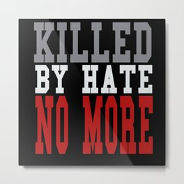 Black Lives Quotes Metal Print