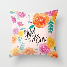Don't Just Fly SOAR Throw Pillow