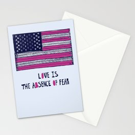 Love Is The Absence of Fear Stationery Cards