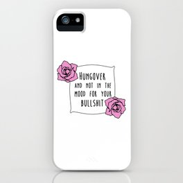 Hungover iPhone Case