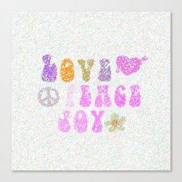 Love Peace and Joy 9 Canvas Print