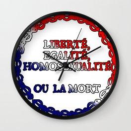 Liberte, egalite, homosexualite ou la mort / Tricolor text Wall Clock