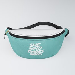 She Who Dares Wins Motivational Quote Fanny Pack