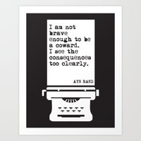 """AYN RAND """"NOT BRAVE ENOUGH"""" QUOTE Art Print"""