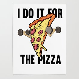 Fitness Pizza Sports Fast Food Diet funny gift Poster
