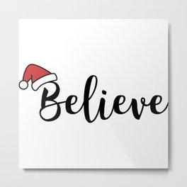 Christmas santa hat gift idea holiday xmas quote Metal Print