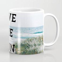 Give me sun Coffee Mug