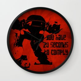 20 SECONDS TO COMPLY Wall Clock