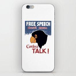 Free Speech Doesn't Mean Careless Talk! iPhone Skin