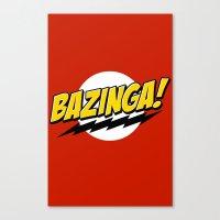 bazinga Canvas Prints featuring Bazinga! by WaXaVeJu