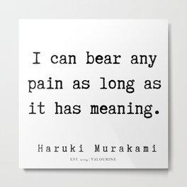 28  |  Haruki Murakami Quotes | 190811 Metal Print