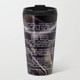 Unrelenting Thirst Travel Mug