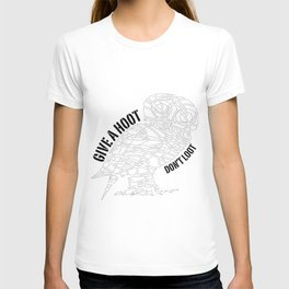 GIVE A HOOT, DON'T LOOT! T-shirt