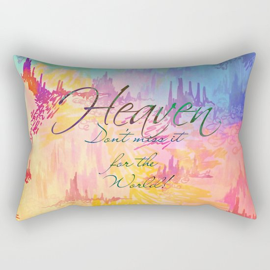 HEAVEN Don't Miss It for the World, Happy Watercolor Pastel Colorful Typography Christian Painting Rectangular Pillow