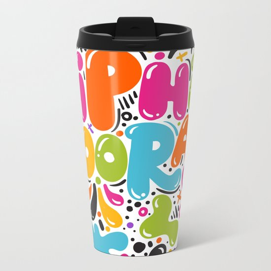 HIP HIP HOORAY HOORAY Metal Travel Mug