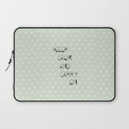 Keep Calm and Carry on ~ polka dot ~ poster ~ typography ~ illistration Laptop Sleeve