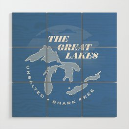 The Great Lakes - Unsalted & Shark Free (Inverse) Wood Wall Art