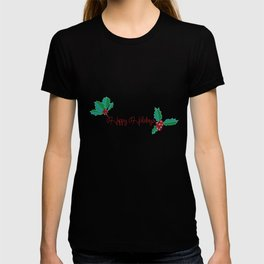 Holy Berry Happy Holidays Red T-shirt