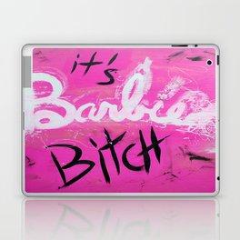IT'S BARBIE BITCH Laptop & iPad Skin