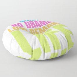 Autism Memes I Want to Lead a Quiet No Drama Low Demand Life Floor Pillow