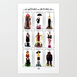 Witches are bitches  Art Print