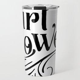 Girl power, empower girl print, GRL PWR, Feminist Art, Feminist Print, Feminist Quote, Minimalist Travel Mug