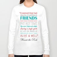 winnie the pooh Long Sleeve T-shirts featuring Winnie the Pooh Friendship Quote - Red & Teal by Jaydot Creative