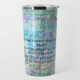 Alice in Wonderland BONKERS quote Travel Mug