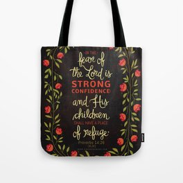 Proverbs 14:26 Tote Bag