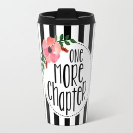 One More Chapter - Black Stripes Travel Mug