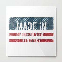 Made in Morning View, Kentucky Metal Print