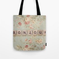 bonjour Tote Bags featuring Bonjour by Christine Hall