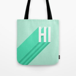 Hi - Long Shadow Retro Typography in Mint Green Tote Bag
