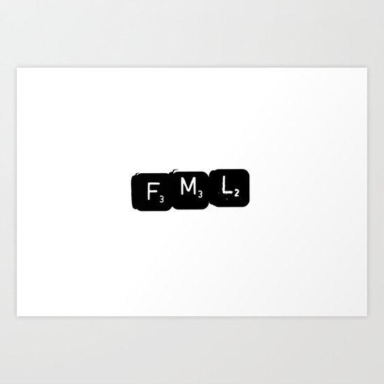 FML Art Print
