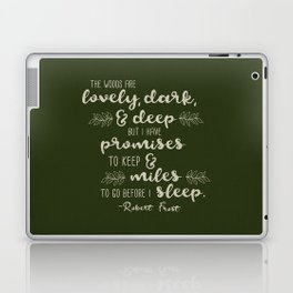 Miles to Go Before I Sleep Laptop & iPad Skin