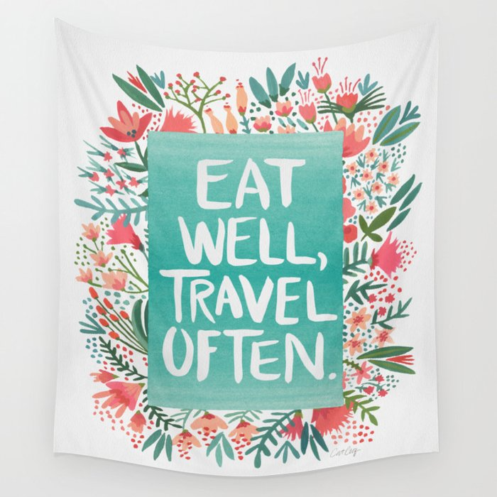 Eat Well, Travel Often Bouquet Wall Tapestry